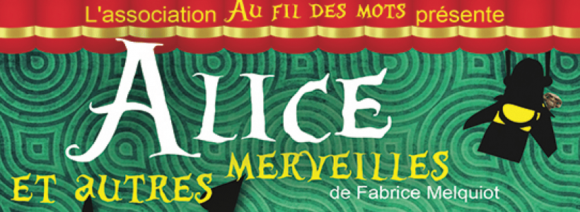 Le bandeau de Alice et autres merveilles - Théâtre